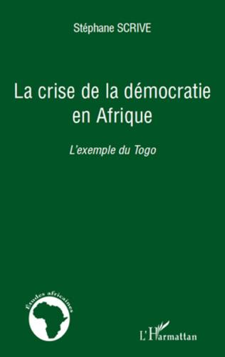 Couverture La crise de la démocratie en Afrique
