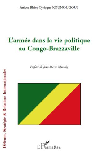 Couverture L'armée dans la vie politique au Congo-Brazzaville