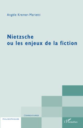 Couverture Nietzsche ou les enjeux de la fiction