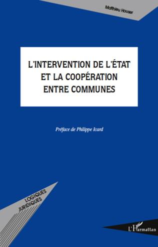 Couverture L'intervention de l'Etat et la coopération entre communes