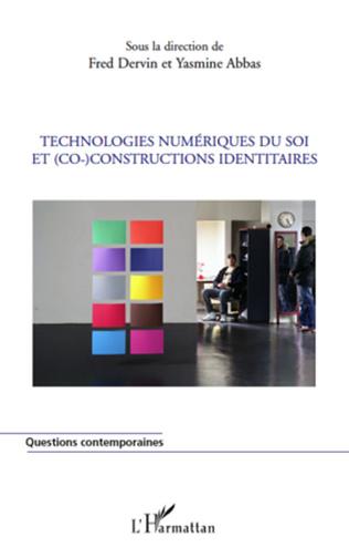 Couverture Technologies numériques du soi et (co)-constructions identitaires