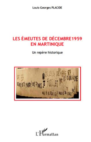 Couverture Les émeutes de décembre 1959 en Martinique