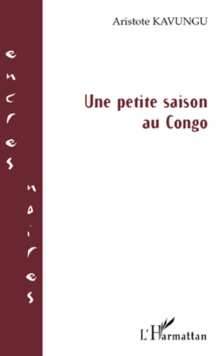 Couverture Une petite saison au Congo