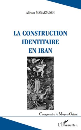 Couverture La construction identitaire en Iran