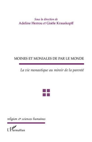 Couverture Moines et moniales de par le monde