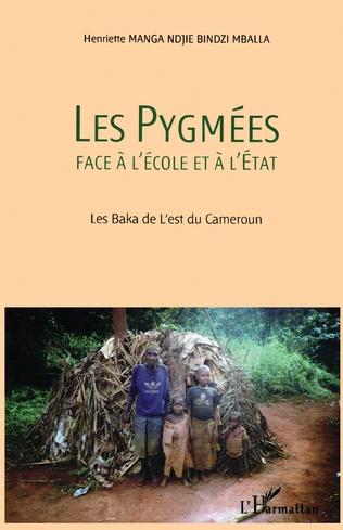 Couverture Les Pygmées face à l'Ecole et à l'Etat