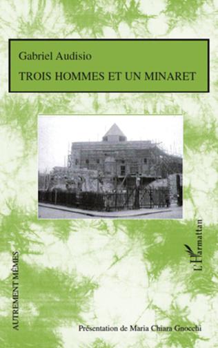 Couverture Trois hommes et un minaret