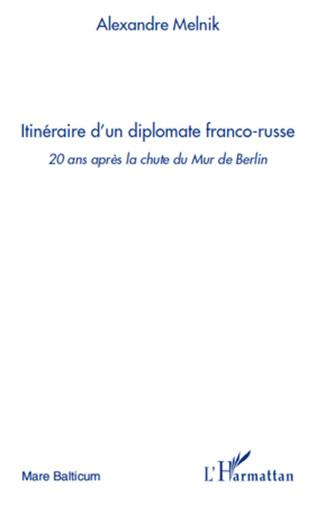 Couverture Itinéraire d'un diplomate franco-russe