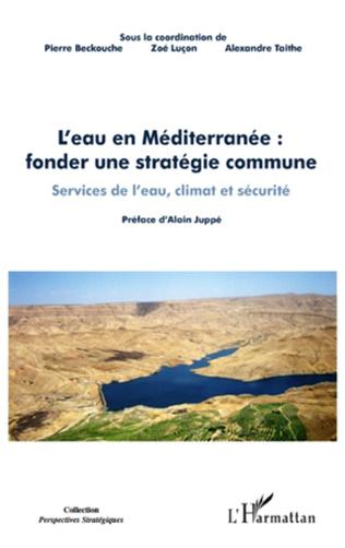 Couverture L'eau en Méditerranée : fonder une stratégie commune