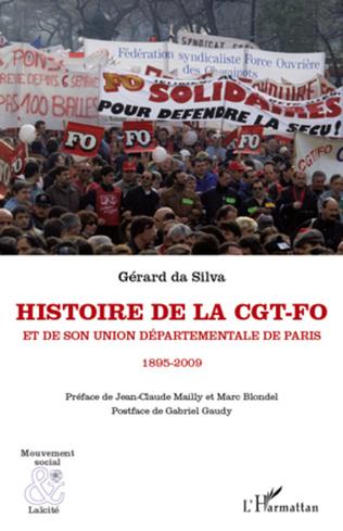 Couverture Histoire de la CGT-FO et de son union départementale de Paris (1895-2009)