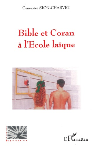 Couverture Bible et Coran à l'Ecole laïque