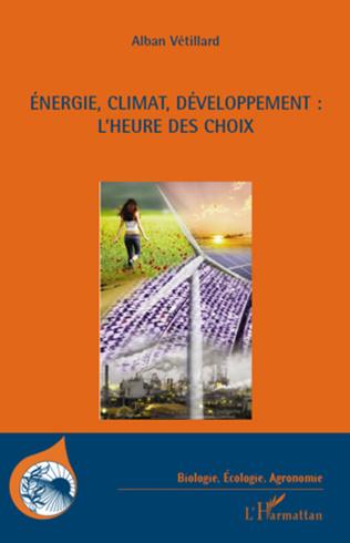 Couverture Energie, climat, développement : l'heure des choix