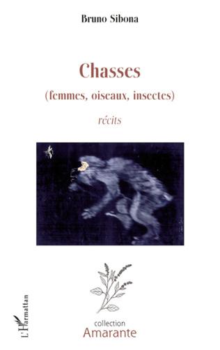 Couverture Chasses(femmes, oiseaux, insectes)