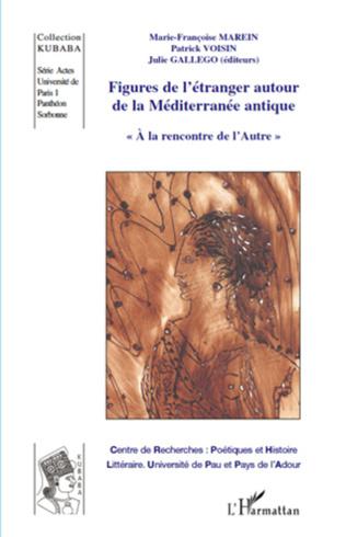Couverture Figures de l'étranger autour de la Méditerranée antique
