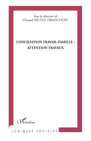 Couverture Conciliation travail-famille : attention travaux
