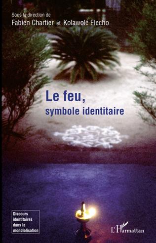 Couverture Aux Sources de l'identité : Le Feu chez quelques mystiques