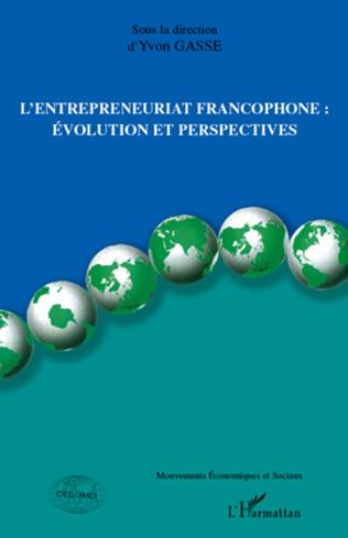 Couverture L'ENTREPRENEURIAT FRANCOPHONE AUQUÉBEC : 60 ANS D'OBSERVATIONS