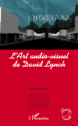 Couverture L'Art audio-visuel de David Lynch