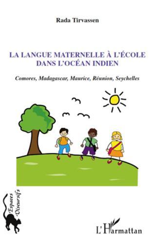 Couverture La langue maternelle à l'école dans l'océan indien