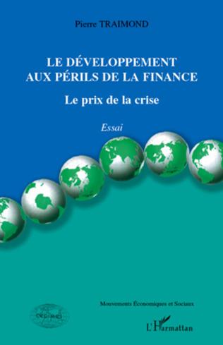 Couverture Le développement aux périls de la finance
