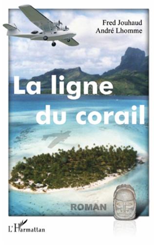 Couverture La ligne du corail
