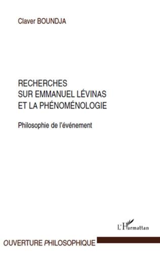 Couverture Recherches sur Emmanuel Lévinas et la phénoménologie