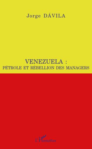 Couverture Venezuela : pétrole et rébellion des managers