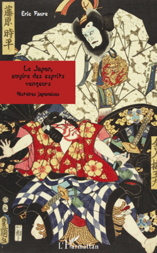 Couverture Le Japon, empire des esprits vengeurs