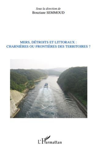 Couverture ESPACES LITTORAUX ENTRE OUVERTURE ET ENCLAVEMENT : ARZEWET BÉNI-SAF (ALGÉRI