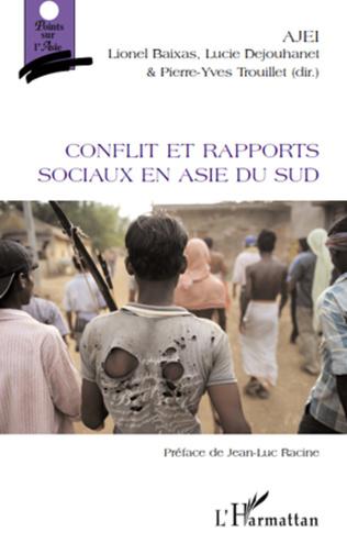 Couverture Conflit et rapports sociaux en Asie du Sud