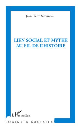 Couverture Lien social et mythe au fil de l'histoire