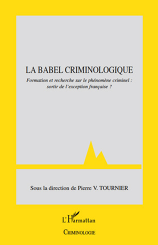 Couverture Enseigner au sein de la Babel criminologique
