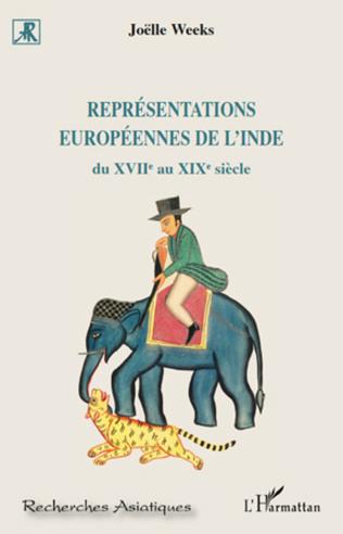 Couverture Représentations européennes de l'Inde du XVII e au XIX e siècle