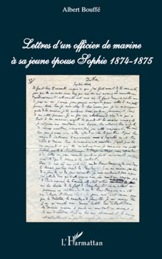 Couverture Lettres d'un officier de marine à sa jeune épouse Sophie