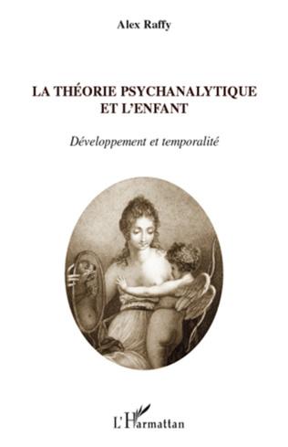 Couverture La théorie psychanalytique et l'enfant