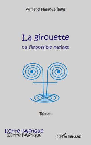 Couverture La girouette ou l'impossible mariage