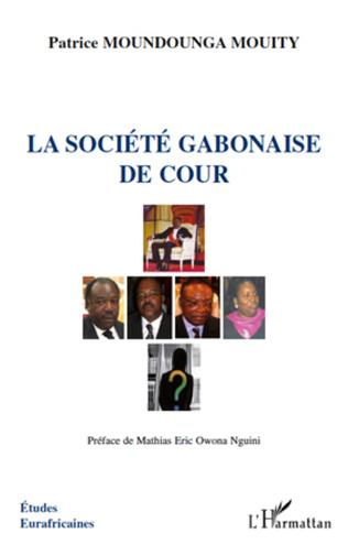 Couverture La société gabonaise de cour