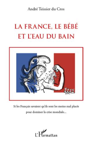 Couverture La France, le Bébé et l'Eau du bain