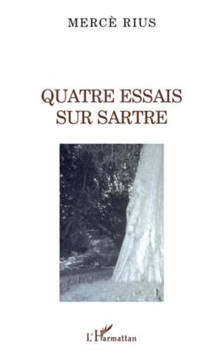 Couverture Quatre essais sur Sartre