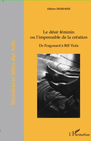 Couverture Le désir féminin ou l'impensable de la création