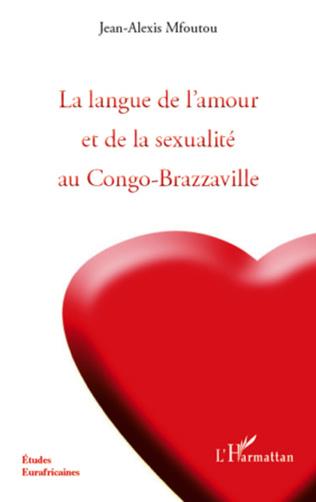 Couverture La langue de l'amour et de la sexualité au Congo-Brazzaville