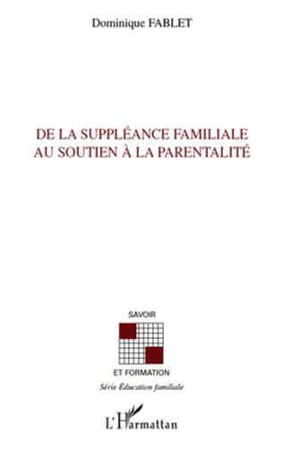 Couverture De la suppléance familiale au soutien à la parentalité