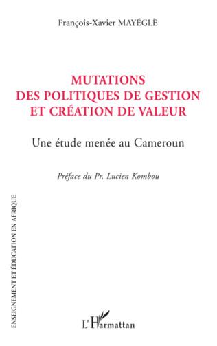 Couverture Mutations des politiques de gestion et création de valeur