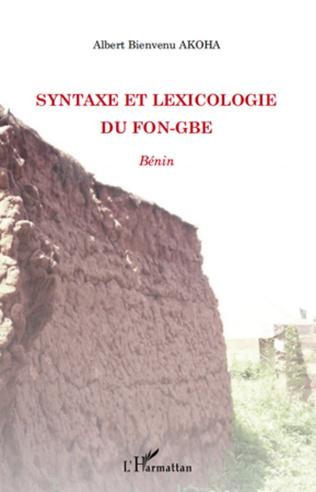 Couverture Syntaxe et lexicologie du fon-gbe