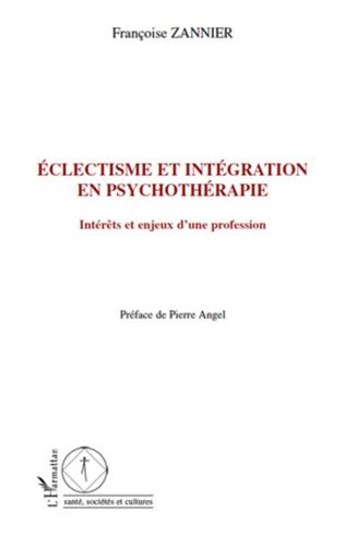 Couverture Eclectisme et intégration en psychothérapie
