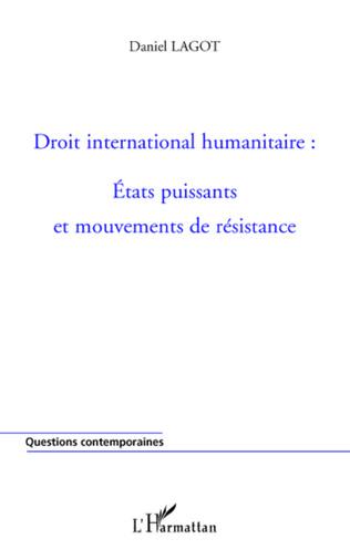 Couverture Droit international humanitaire : Etats puissants et mouvements de résistance