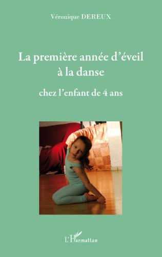 Couverture La première année d'éveil à la danse chez l'enfant de quatre ans