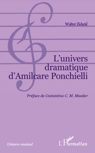 Couverture L'univers dramatique d'Almicare Ponchielli