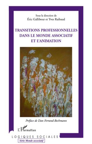 Couverture Transitions professionnelles dans le monde associatif et l'animation