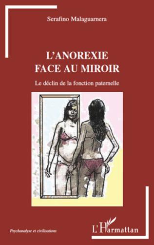 Couverture L'anorexie face au miroir